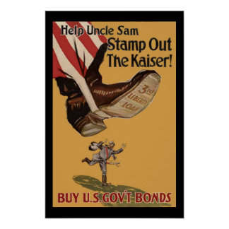Help Uncle Sam Stamp Out the Kaiser Vintage WW1 Poster