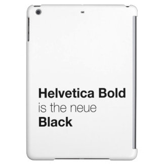 Helvetica Bold is the neue Black