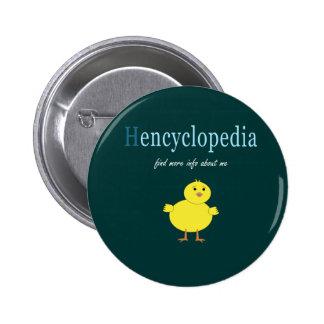 Hen Encyclopedia Pinback Button