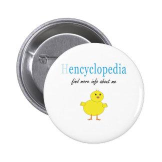Hen Encyclopedia Pins