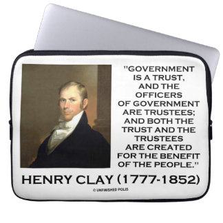Henry Clay Govt Trust Officers Are Trustees Quote Computer Sleeve