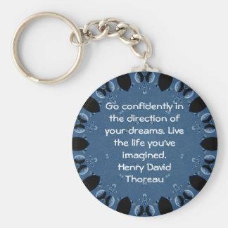 Henry David Thoreau Motivational Dream Quotation Key Ring
