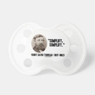 Henry David Thoreau Simplify Simplify Quote Baby Pacifier