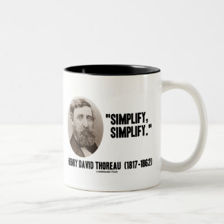 Henry David Thoreau Simplify Simplify Quote Coffee Mugs