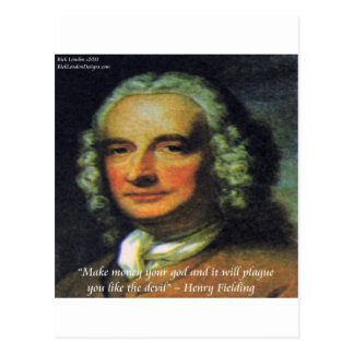 """Henry Fielding """"If Money's Your God"""" Quote Postcard"""