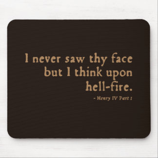 "Henry IV ""hell-fire"" Insult (16thC version) Mouse Pads"