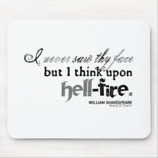 "Henry IV ""hell-fire"" Insult (B&W version) Mousepads"
