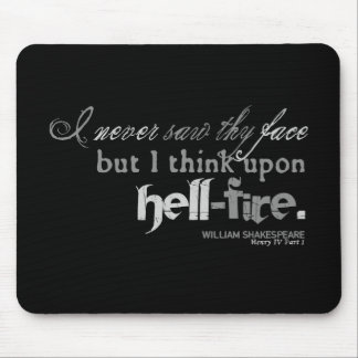 "Henry IV ""hell-fire"" Insult (B&W version) Mousepad"