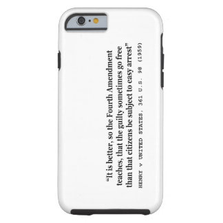 HENRY v UNITED STATES 361 US 98 1959 4th Amendment Tough iPhone 6 Case