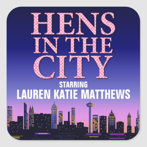 Hens in the City Party Sticker