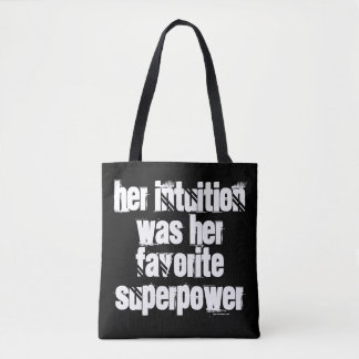 Her intuition was her favorite superpower tote bag