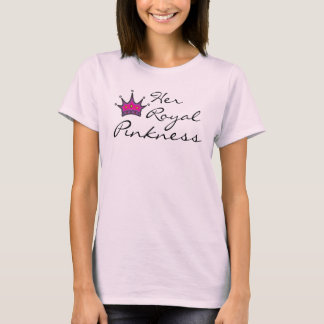 Her Royal Pinkness T-Shirt