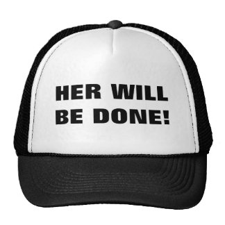 HER WILL BE DONE! MESH HATS