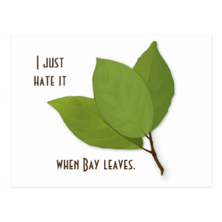 Herb Pun, I Hate It When Bay Leaves Postcard
