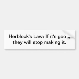 Herblock's law bumper sticker