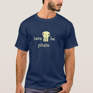 here be pirate shirt