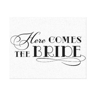 Here Comes the Bride | Wedding Ceremony Sign Canvas Print