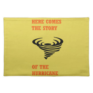 Here comes the story of the hurricane placemats