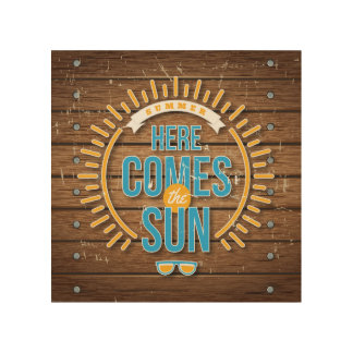 Here Comes the Sun Wood Wall Art
