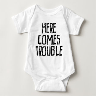 Here comes trouble baby bodysuit