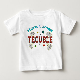 Here Comes Trouble Infant Baby Kid T-shirt