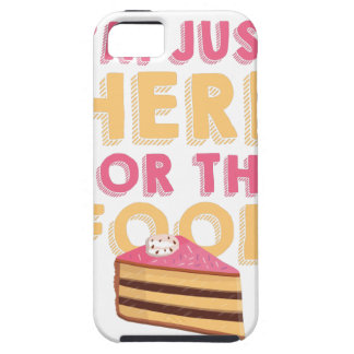 Here For Food Tough iPhone 5 Case