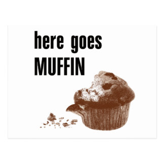 Here Goes Muffin Postcard