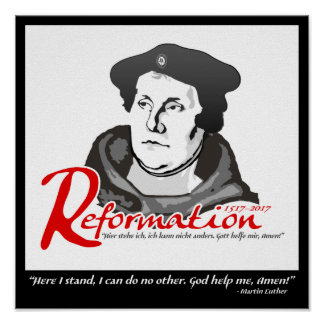 Here I Stand Martin Luther Reformation 500 Poster