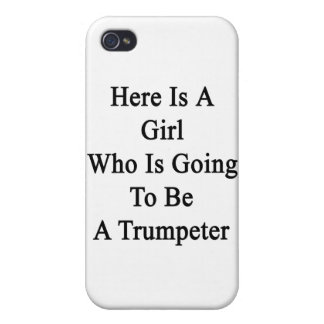 Here Is A Girl Who Is Going To Be A Trumpeter Cover For iPhone 4