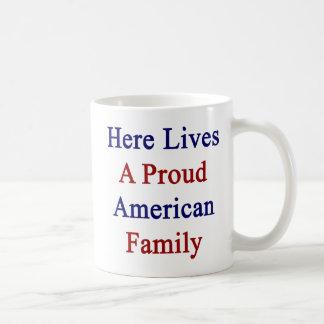 Here Lives A Proud American Family Basic White Mug