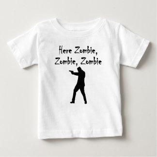 Here Zombie Zombie Zombie Baby T-Shirt
