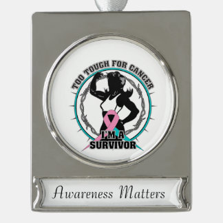 Hereditary Breast Cancer Too Tough For Cancer Silver Plated Banner Ornament