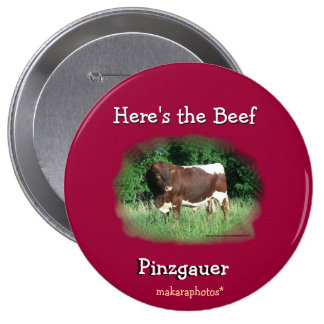 Here's the Beef Pin-customize 10 Cm Round Badge