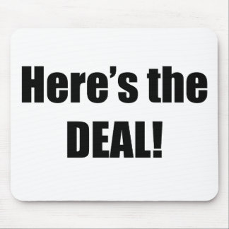 Here's the Deal Mouse Pad