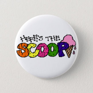Here's the Scoop Button