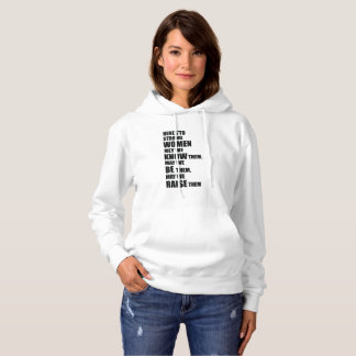 Here's to Strong Women / Feminist Quote Hoodie