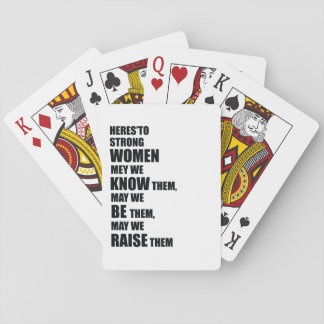 Here's to Strong Women / Feminist Quote Playing Cards