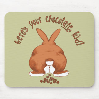 Here's your chocolate Mousepad