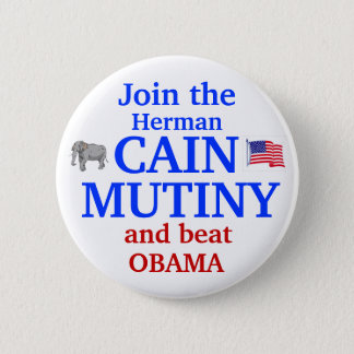 Herman Cain Mutiny 2012 6 Cm Round Badge