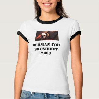 HERMAN FOR PRESIDENT2008 T-Shirt