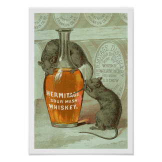 Hermitage Sour Mash Whiskey ad with two rats Poster