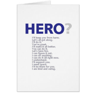 Hero? Greeting Card
