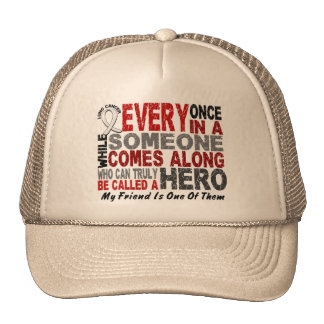 HERO COMES ALONG 1 Friend LUNG CANCER Hats