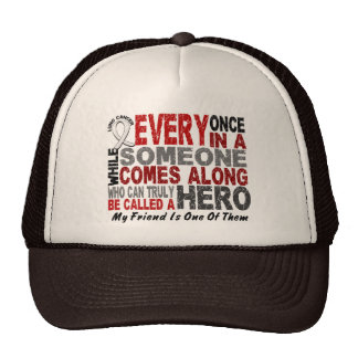 HERO COMES ALONG 1 Friend LUNG CANCER Hat