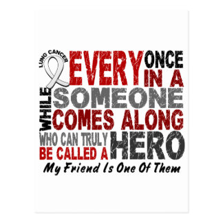 HERO COMES ALONG 1 Friend LUNG CANCER Postcard