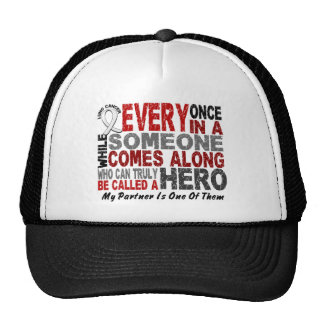 HERO COMES ALONG 1 Partner LUNG CANCER Trucker Hat