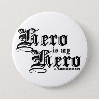 Hero is my Hero Black Text Fair Hero Series Pin