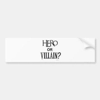 Hero or Villian Bumper Sticker