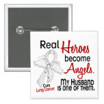 Heroes Become Angels Husband Lung Cancer 15 Cm Square Badge