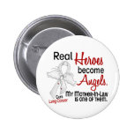 Heroes Become Angels Mother-In-Law Lung Cancer 6 Cm Round Badge